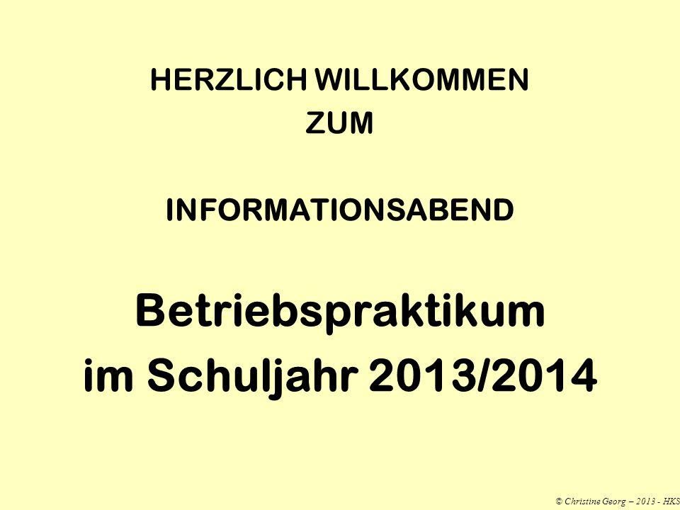 Betriebspraktikum im Schuljahr 2013/2014