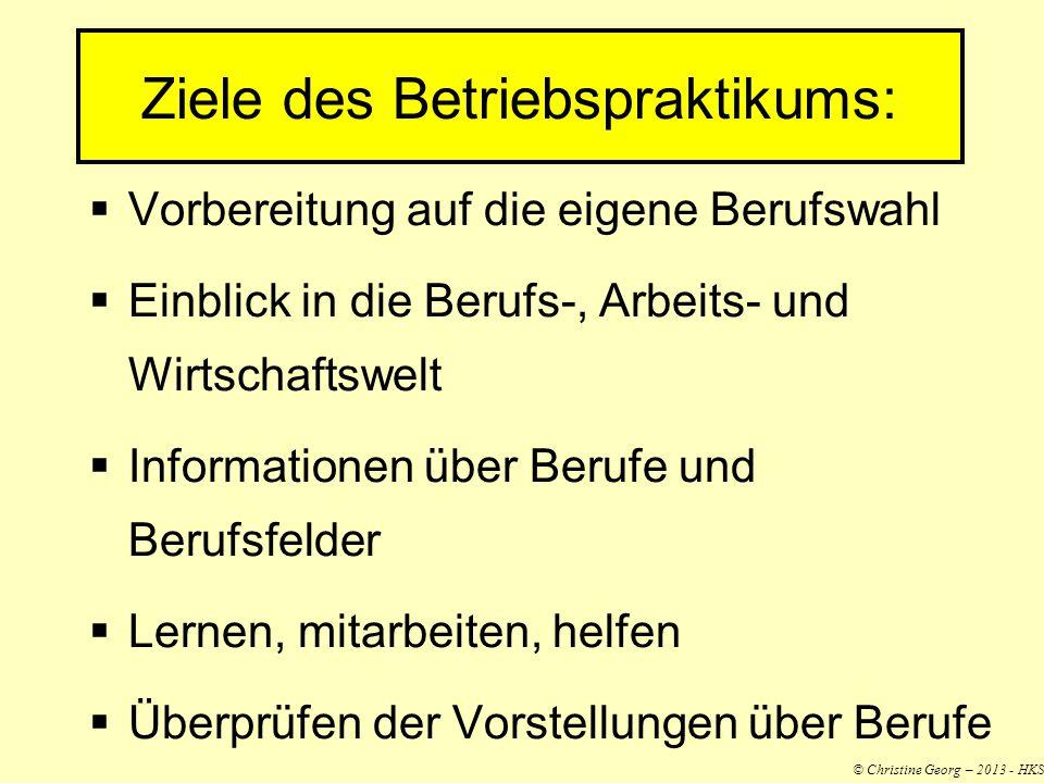 Ziele des Betriebspraktikums: