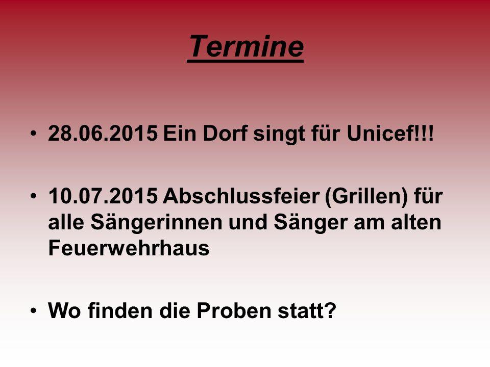 Termine 28.06.2015 Ein Dorf singt für Unicef!!!