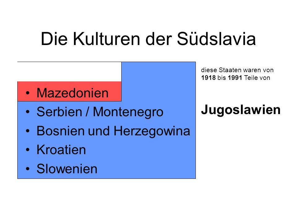 Die Kulturen der Südslavia