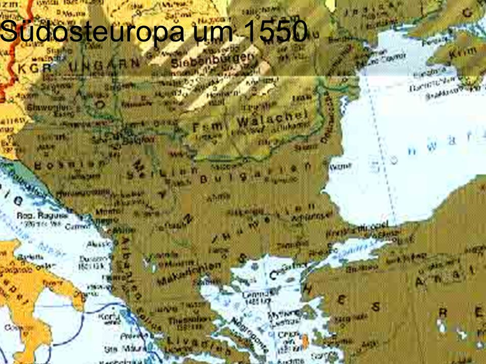 Südosteuropa um 1550