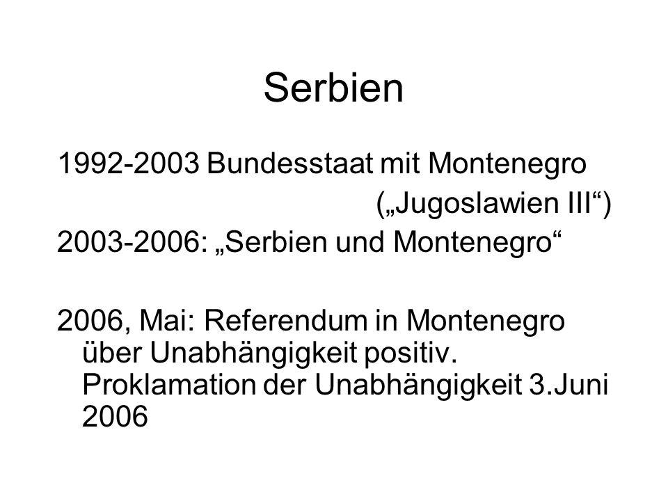 """Serbien 1992-2003 Bundesstaat mit Montenegro (""""Jugoslawien III )"""