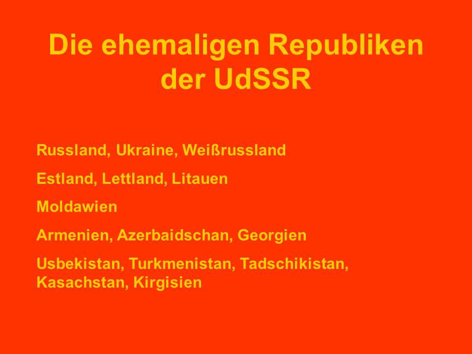 Die ehemaligen Republiken der UdSSR