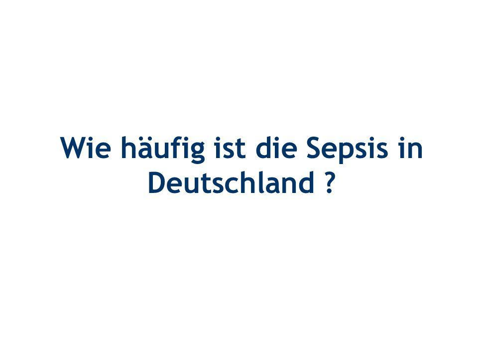 Wie häufig ist die Sepsis in Deutschland