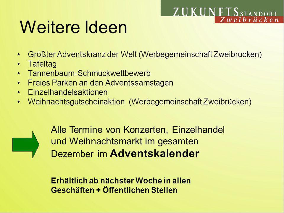 Weitere Ideen Größter Adventskranz der Welt (Werbegemeinschaft Zweibrücken) Tafeltag. Tannenbaum-Schmückwettbewerb.