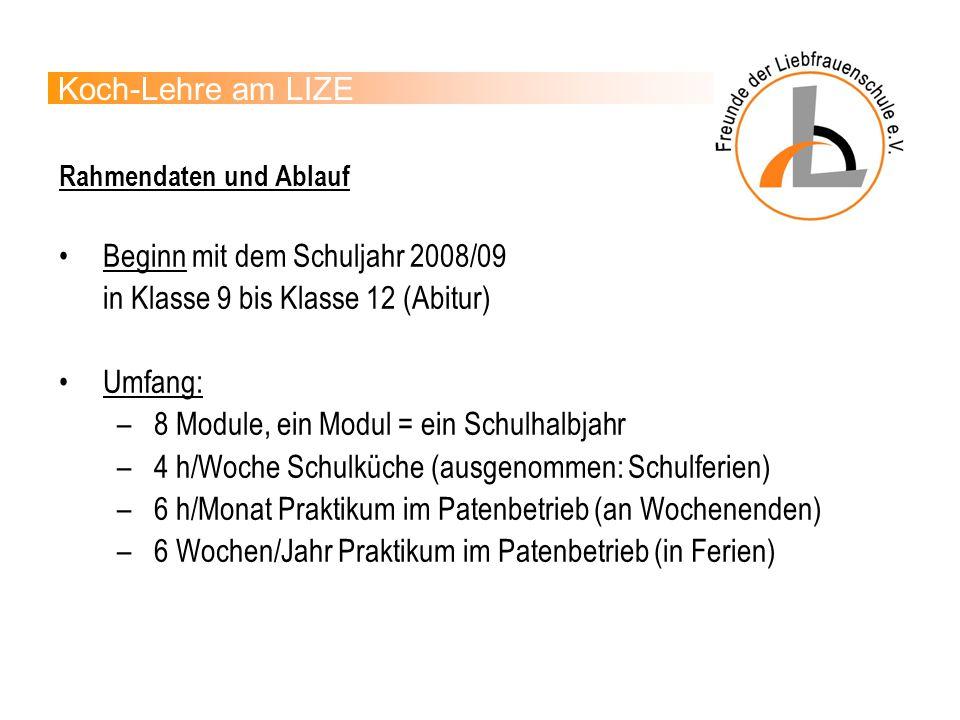 Beginn mit dem Schuljahr 2008/09 in Klasse 9 bis Klasse 12 (Abitur)