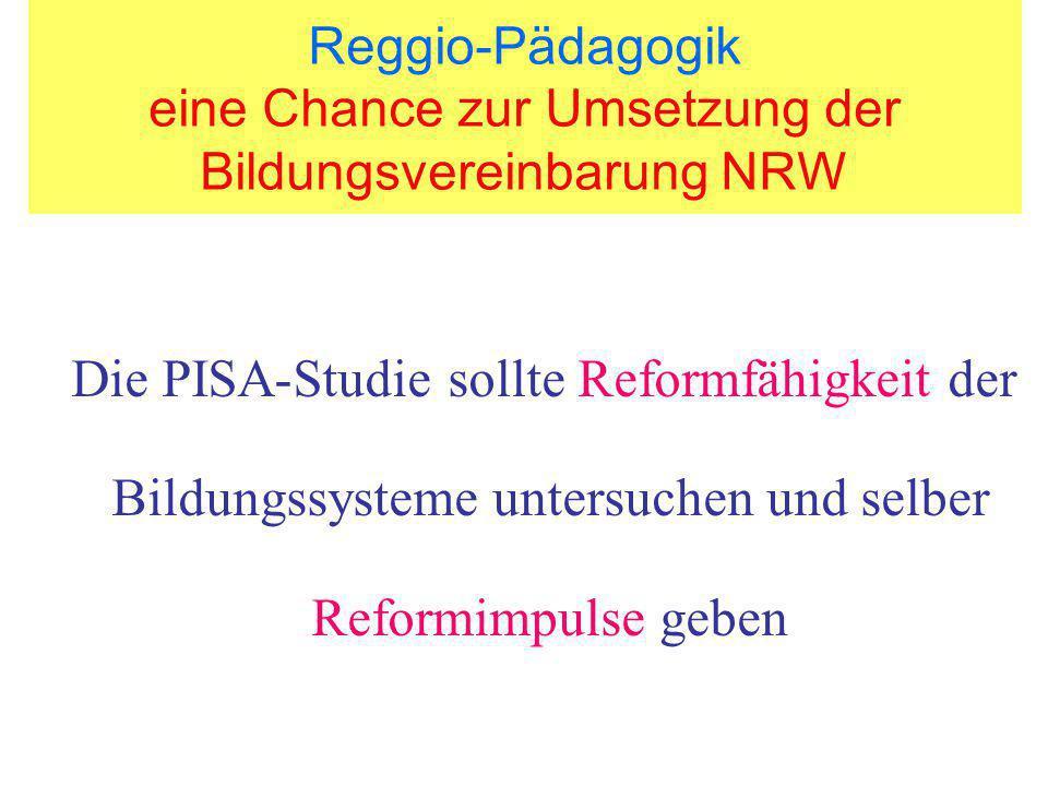 Die PISA-Studie sollte Reformfähigkeit der