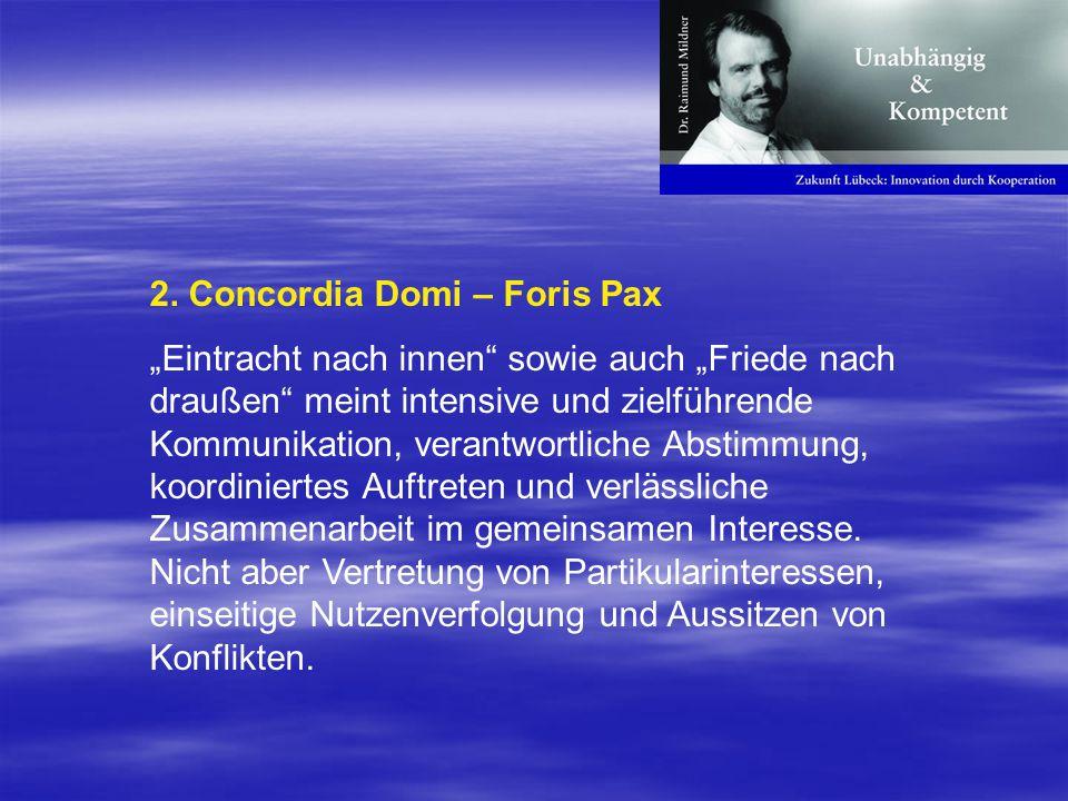 2. Concordia Domi – Foris Pax