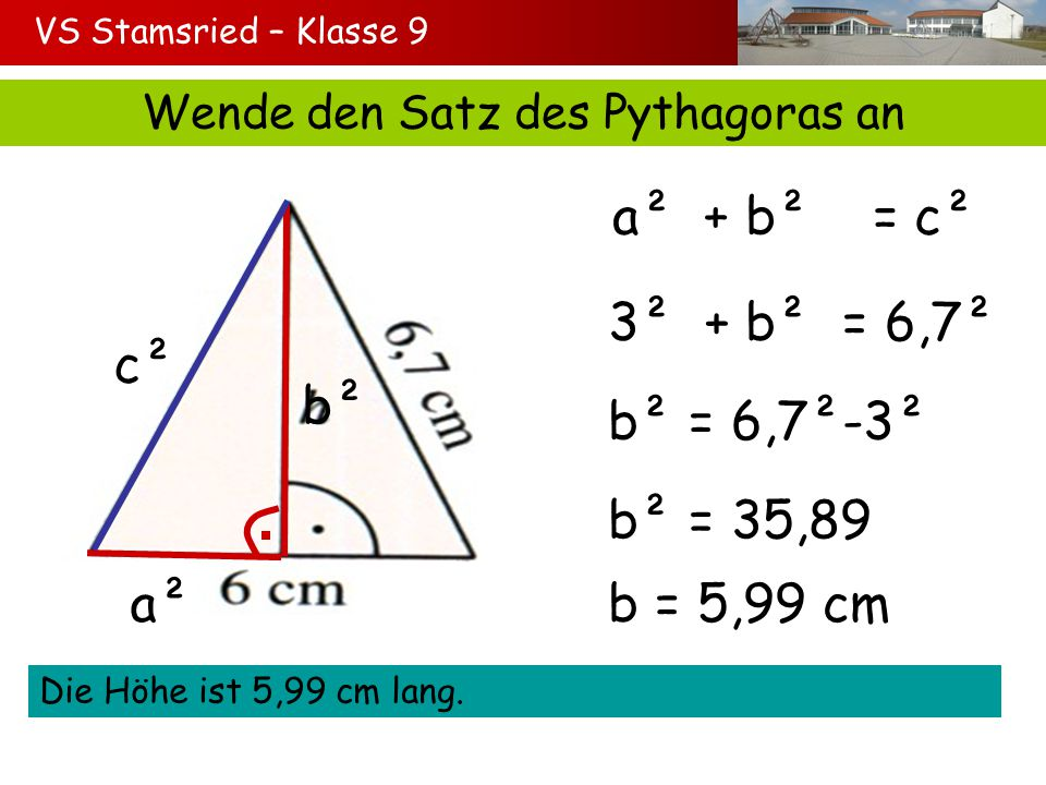 Wende den Satz des Pythagoras an