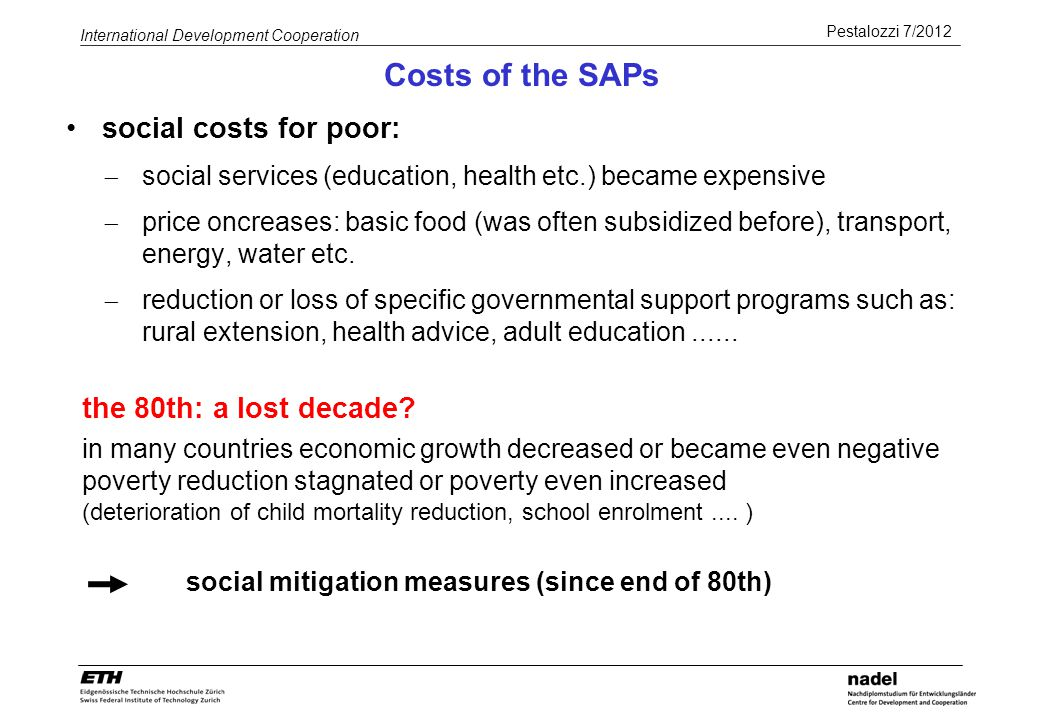 Costs of the SAPs social costs for poor: the 80th: a lost decade