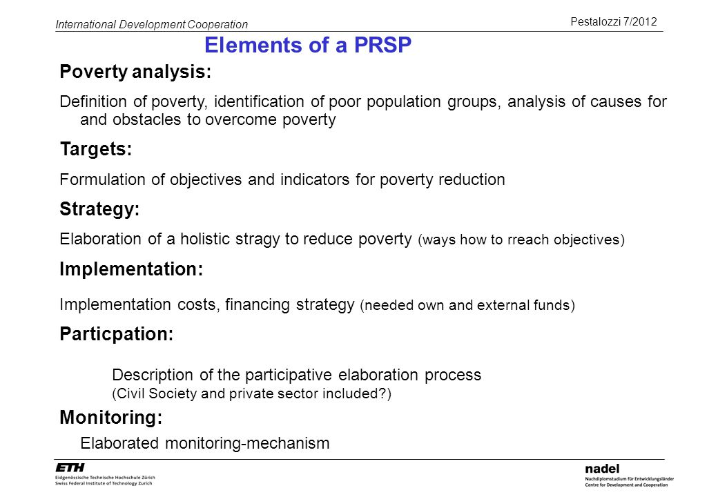Elements of a PRSP Poverty analysis: Targets: Strategy: