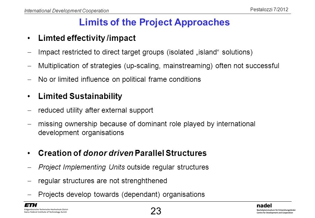 Limits of the Project Approaches