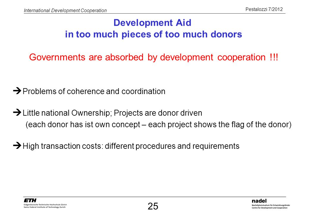 Development Aid in too much pieces of too much donors
