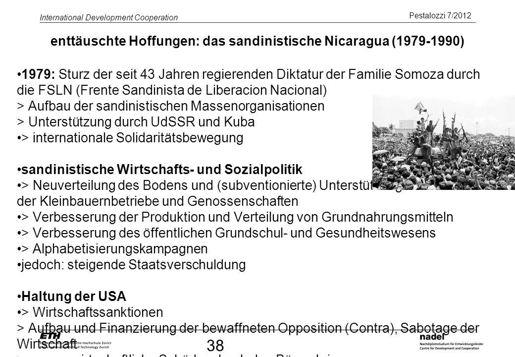 enttäuschte Hoffungen: das sandinistische Nicaragua (1979-1990)