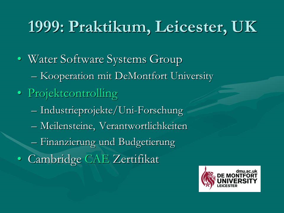 1999: Praktikum, Leicester, UK