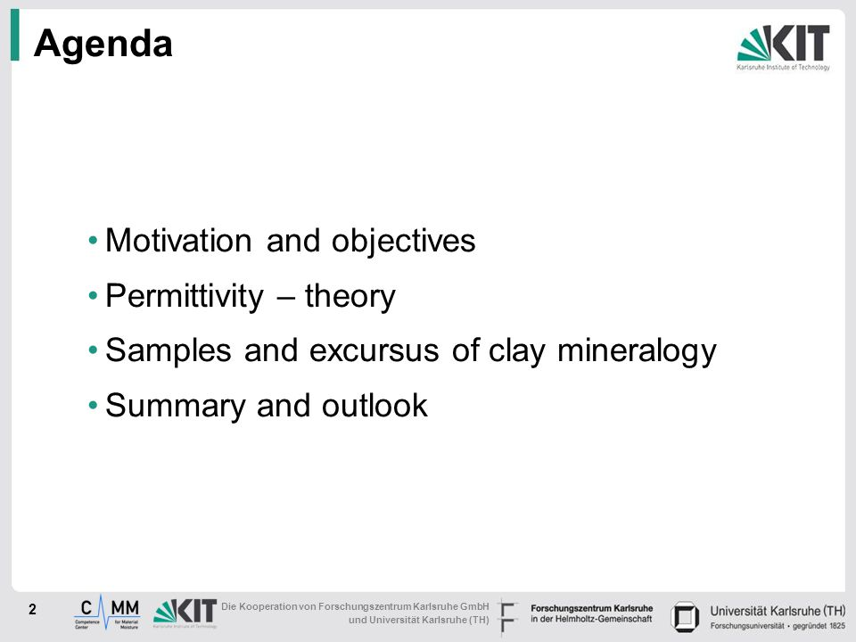 Agenda Motivation and objectives Permittivity – theory