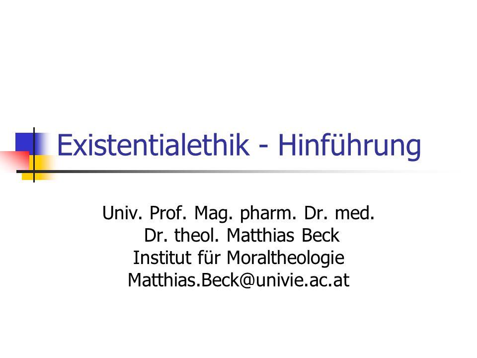 Existentialethik - Hinführung