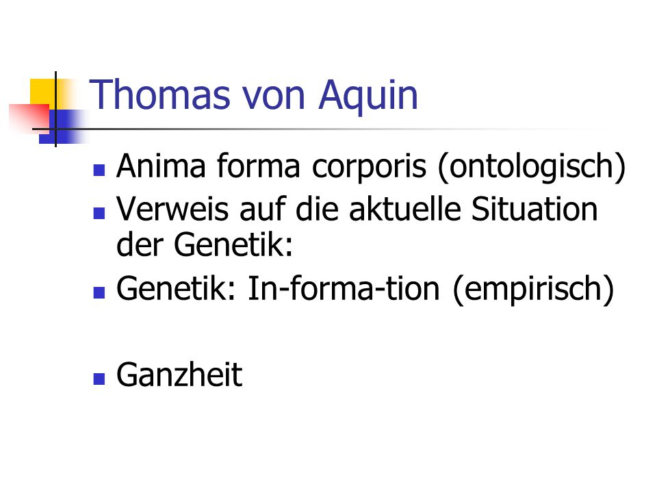 Thomas von Aquin Anima forma corporis (ontologisch)