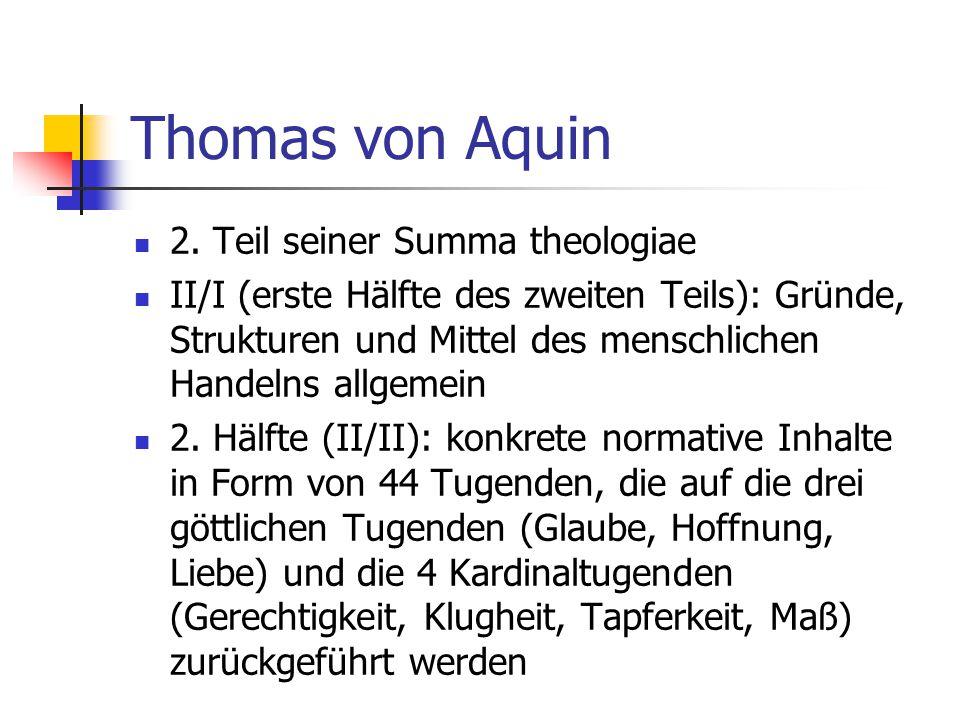 Thomas von Aquin 2. Teil seiner Summa theologiae