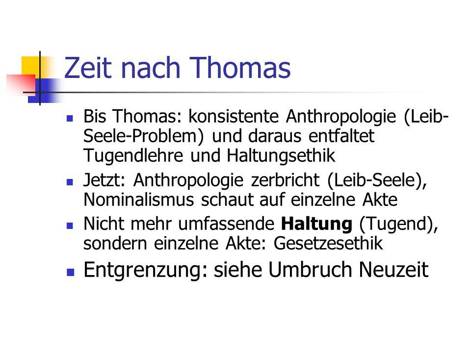 Zeit nach Thomas Entgrenzung: siehe Umbruch Neuzeit