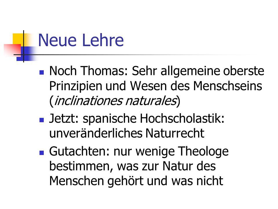 Neue Lehre Noch Thomas: Sehr allgemeine oberste Prinzipien und Wesen des Menschseins (inclinationes naturales)