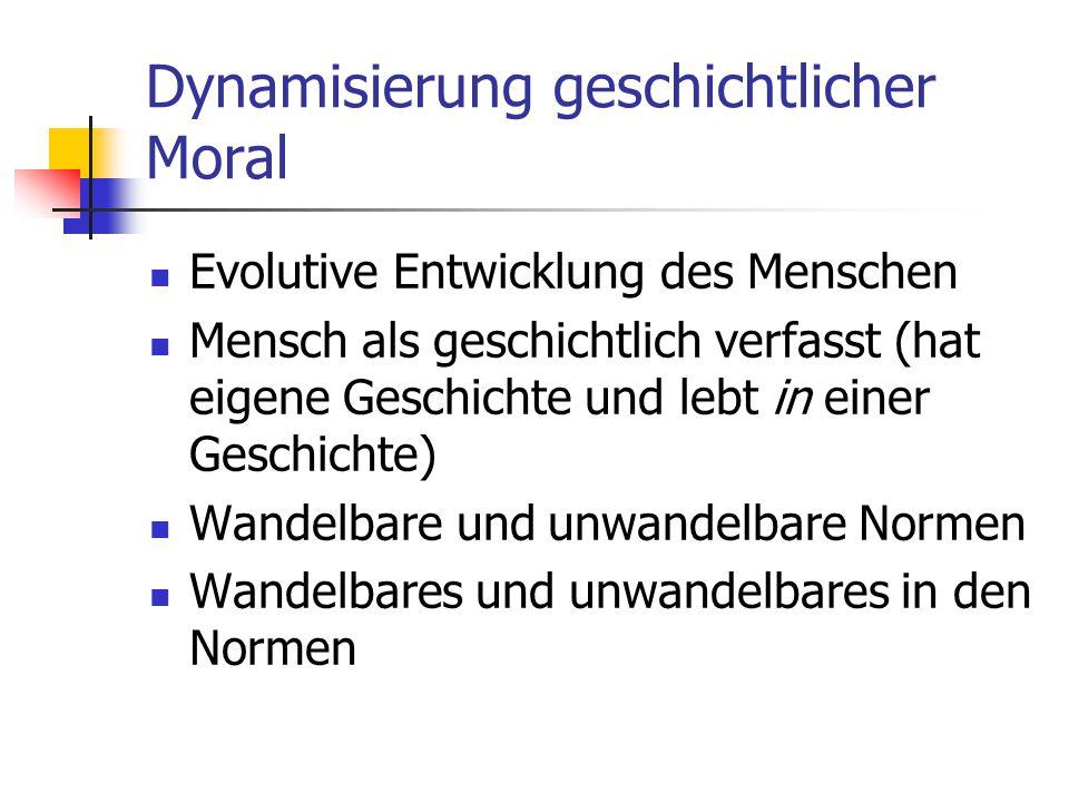 Dynamisierung geschichtlicher Moral