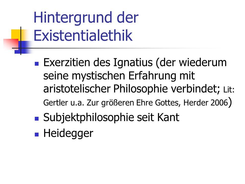 Hintergrund der Existentialethik