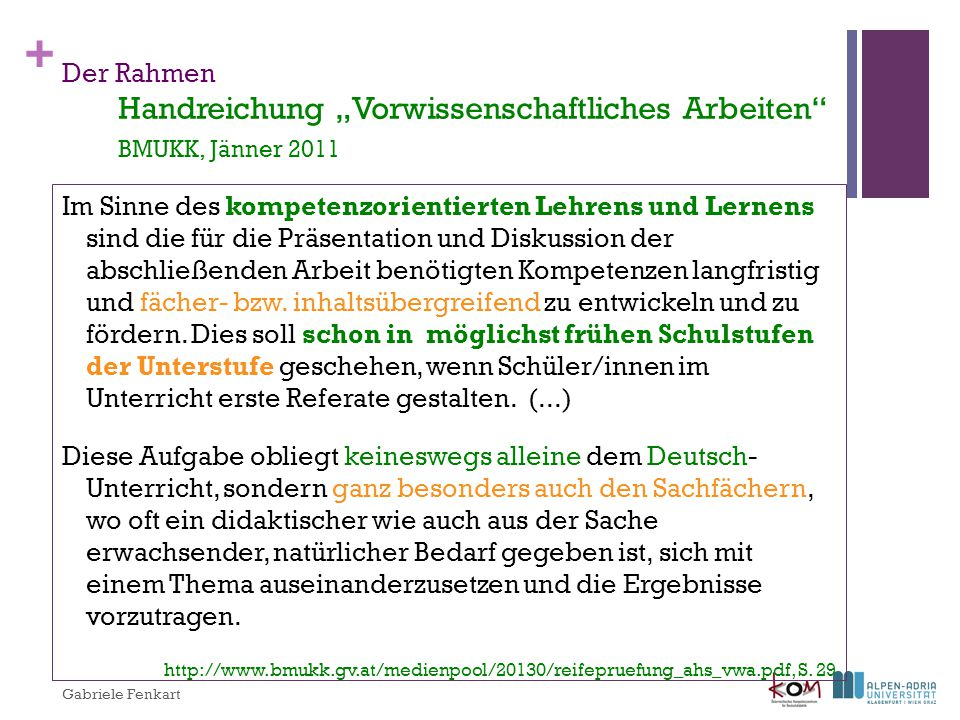 "Der Rahmen Handreichung ""Vorwissenschaftliches Arbeiten BMUKK, Jänner 2011"