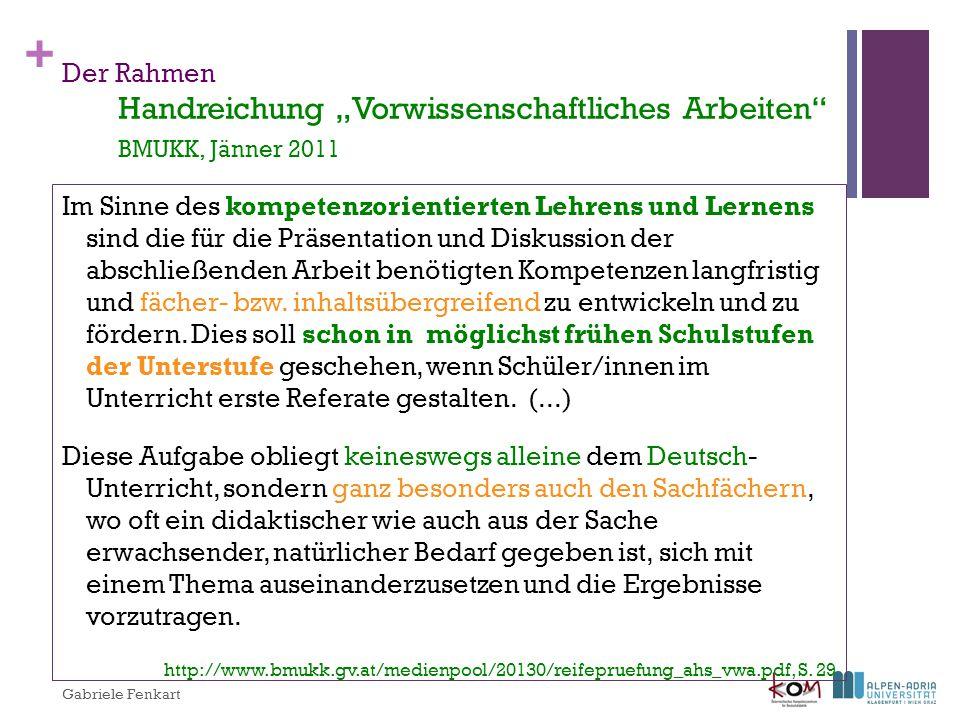 """Der Rahmen Handreichung """"Vorwissenschaftliches Arbeiten BMUKK, Jänner 2011"""