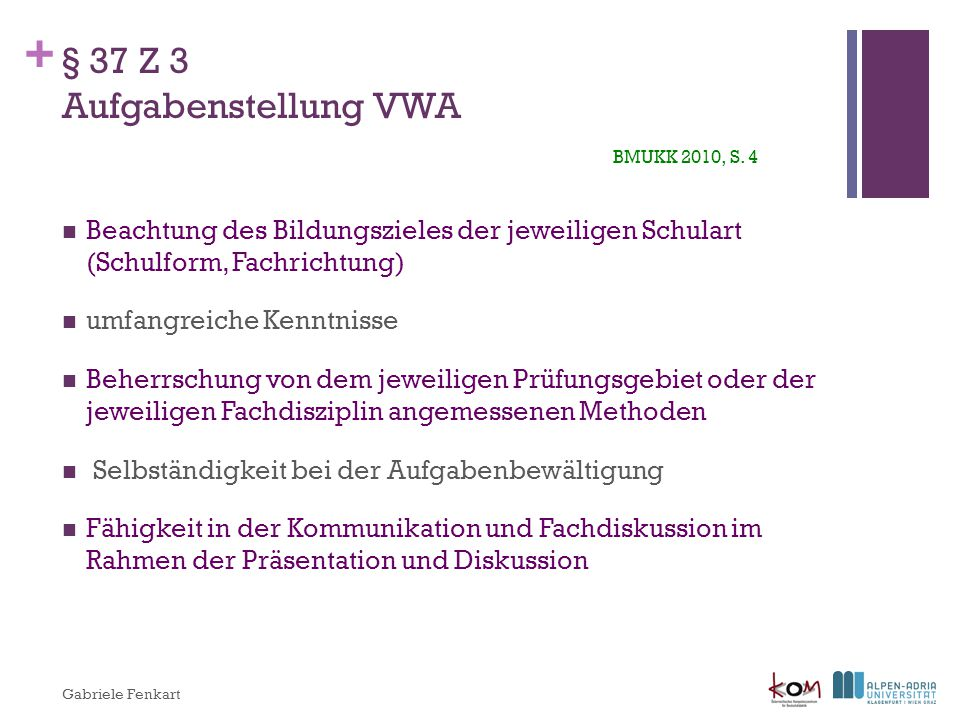 § 37 Z 3 Aufgabenstellung VWA BMUKK 2010, S. 4
