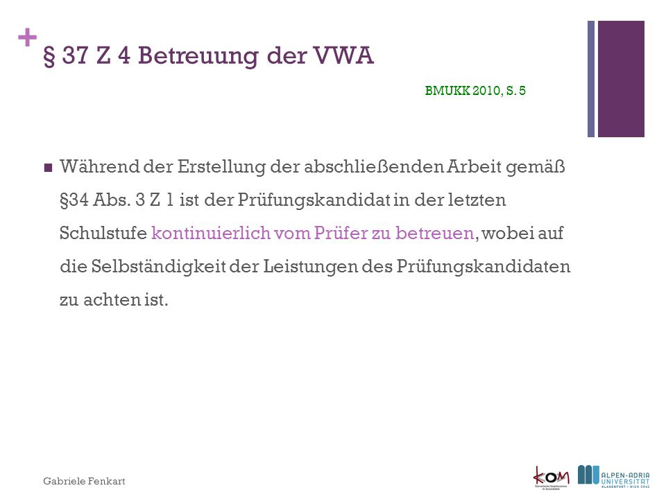 § 37 Z 4 Betreuung der VWA BMUKK 2010, S. 5