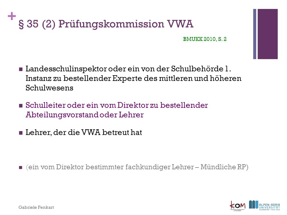 § 35 (2) Prüfungskommission VWA BMUKK 2010, S. 2