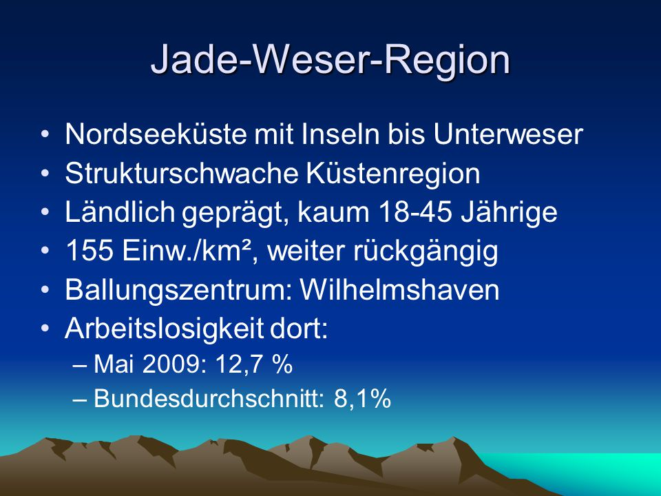 Jade-Weser-Region Nordseeküste mit Inseln bis Unterweser