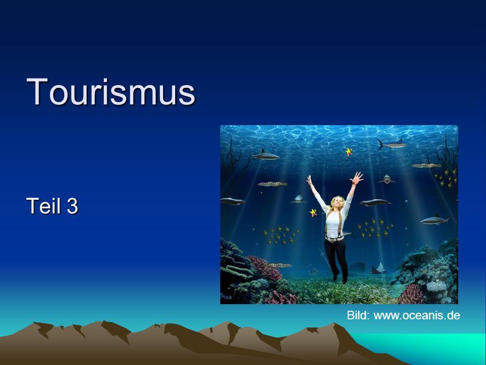 Tourismus Teil 3 Bild: www.oceanis.de