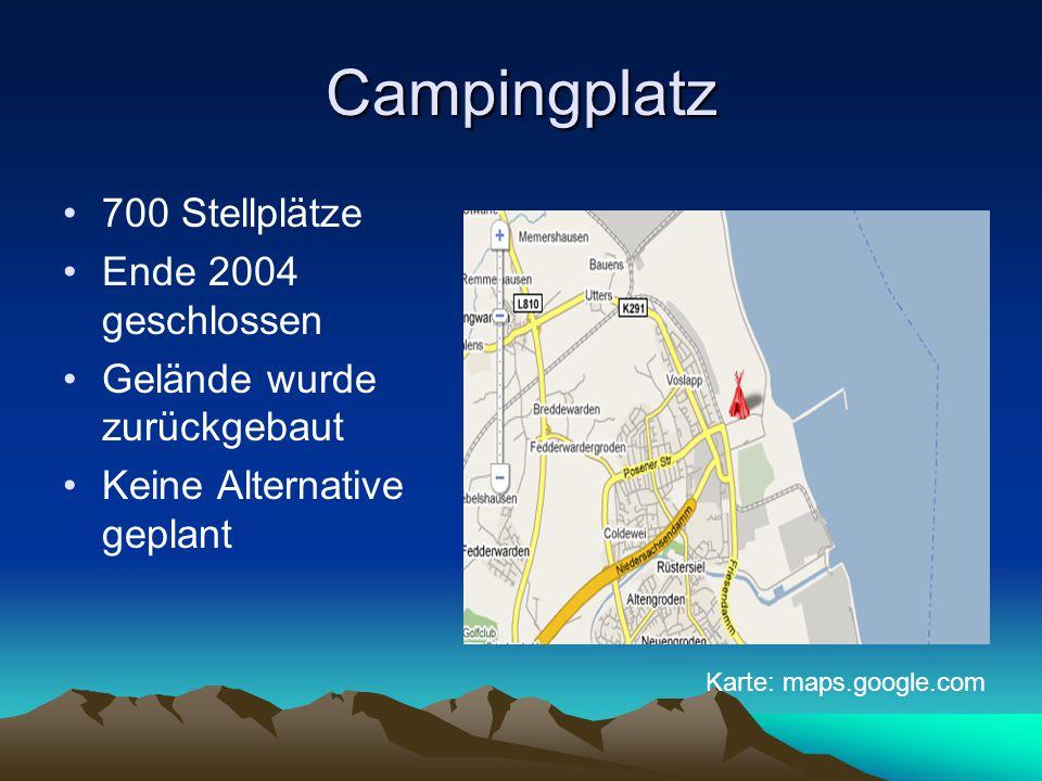 Campingplatz 700 Stellplätze Ende 2004 geschlossen