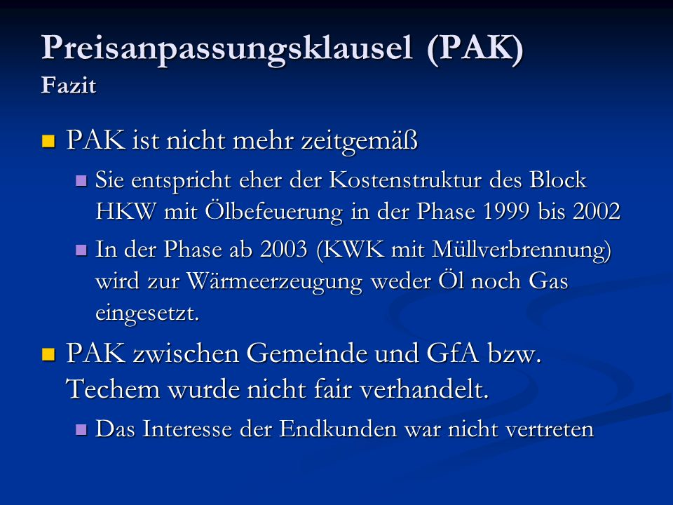 Preisanpassungsklausel (PAK) Fazit