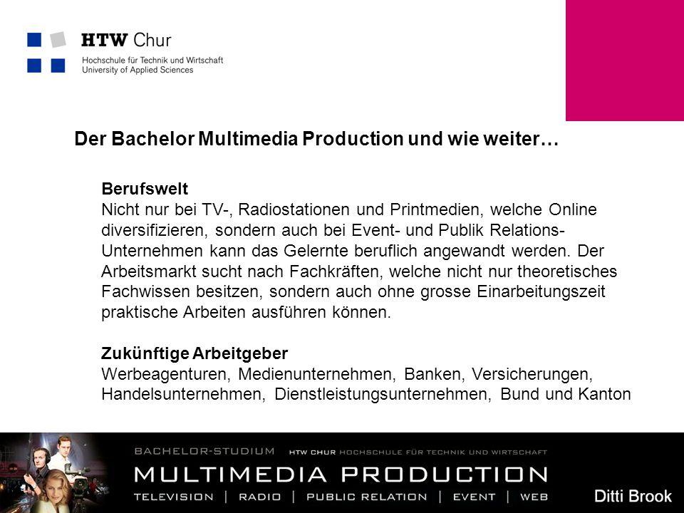 Der Bachelor Multimedia Production und wie weiter…