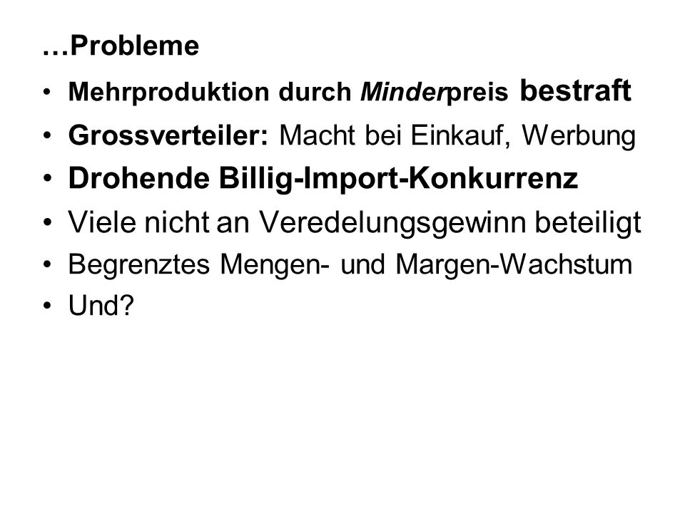 Drohende Billig-Import-Konkurrenz