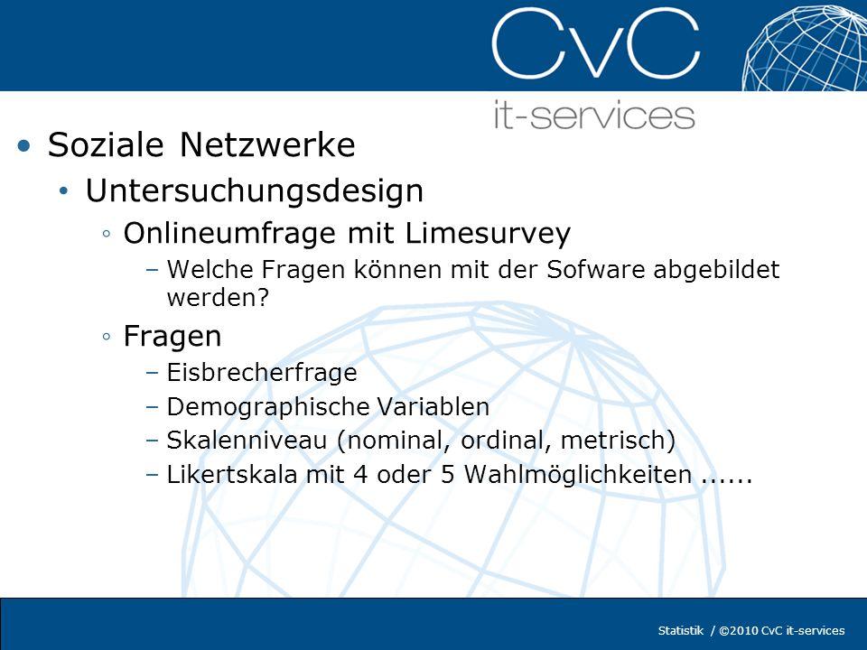 Soziale Netzwerke Untersuchungsdesign Onlineumfrage mit Limesurvey