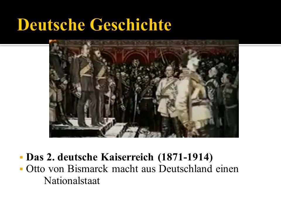 Deutsche Geschichte Das 2. deutsche Kaiserreich (1871-1914)