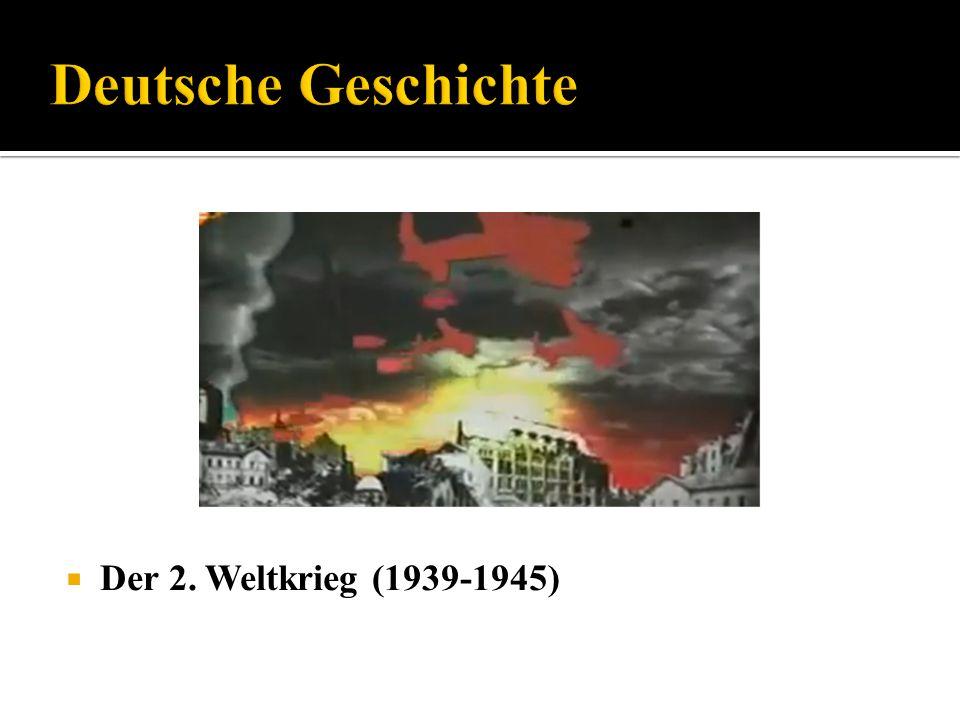 Deutsche Geschichte Der 2. Weltkrieg (1939-1945)