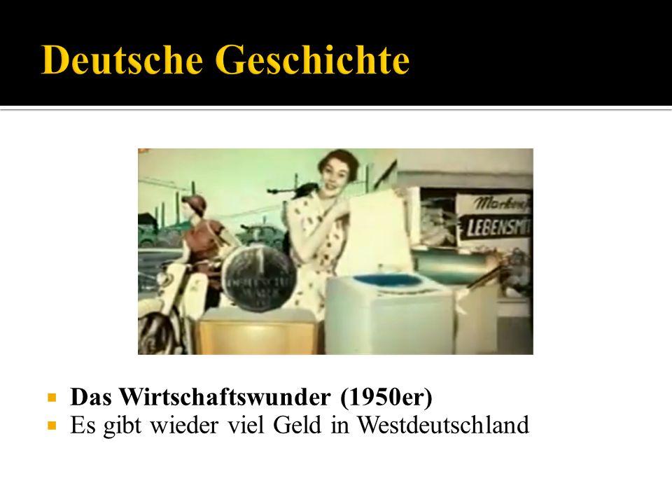 Deutsche Geschichte Das Wirtschaftswunder (1950er)