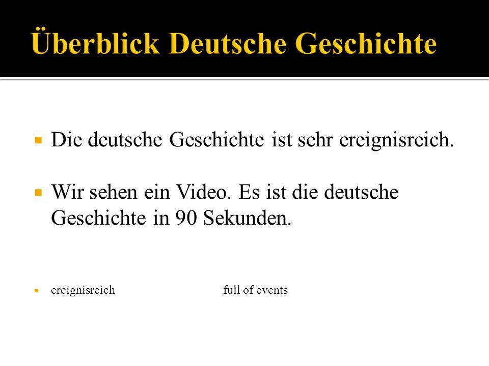 Überblick Deutsche Geschichte