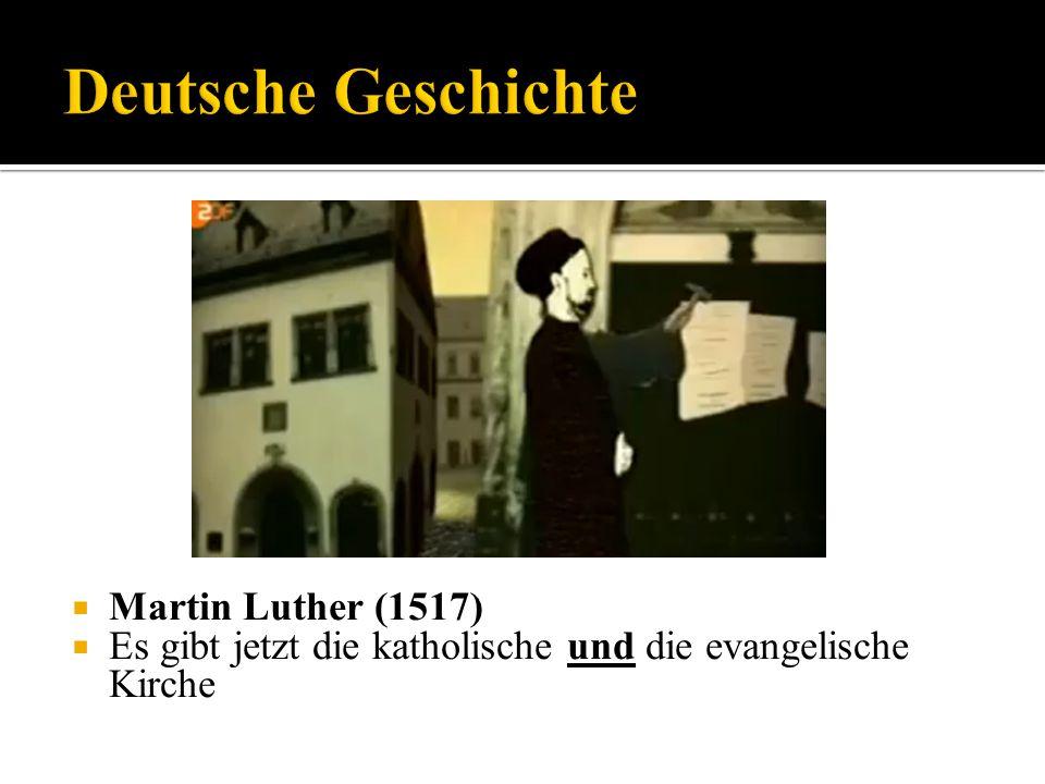 Deutsche Geschichte Martin Luther (1517)