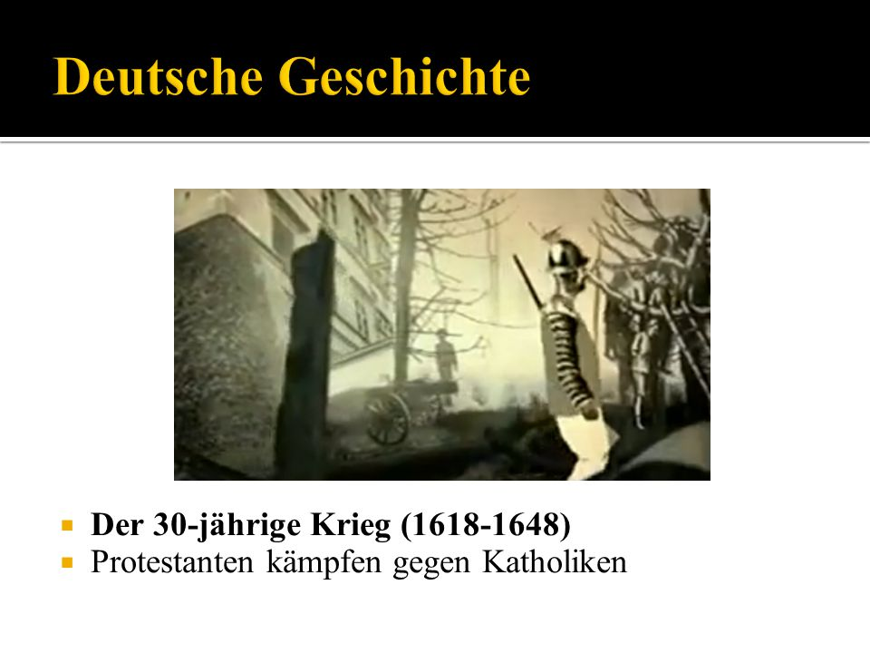 Deutsche Geschichte Der 30-jährige Krieg (1618-1648)