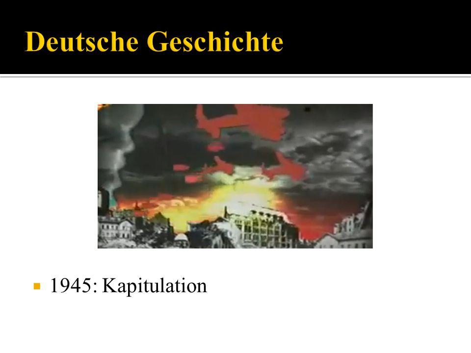 Deutsche Geschichte 1945: Kapitulation