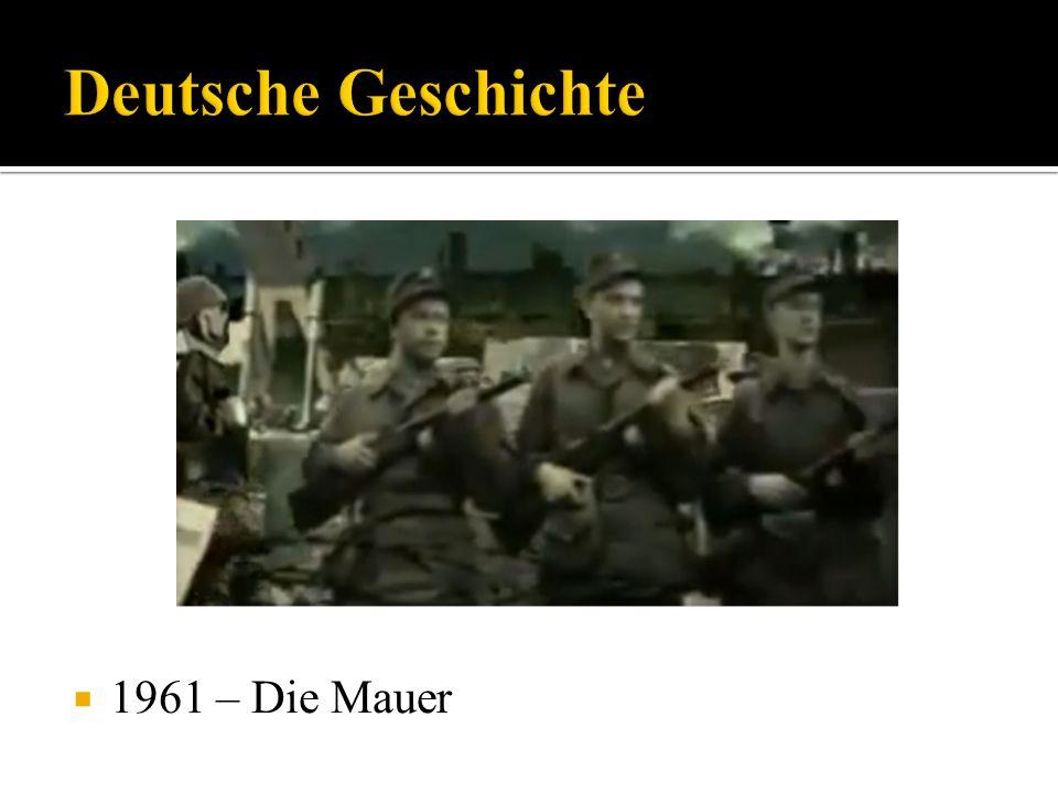 Deutsche Geschichte 1961 – Die Mauer