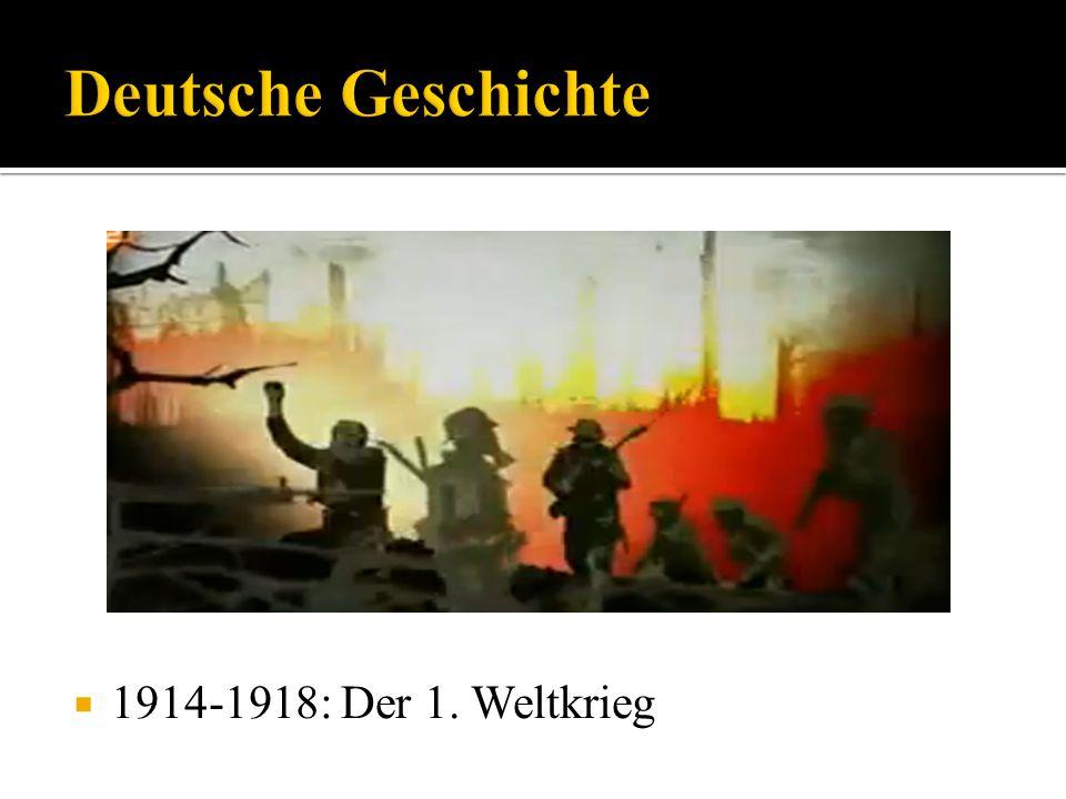Deutsche Geschichte 1914-1918: Der 1. Weltkrieg