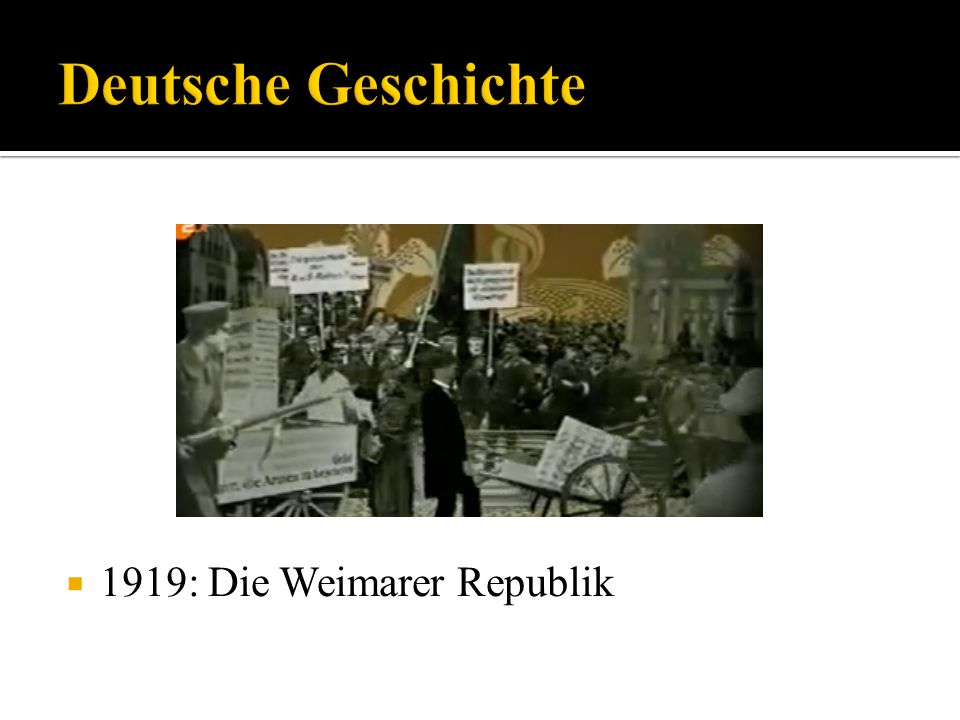 Deutsche Geschichte 1919: Die Weimarer Republik
