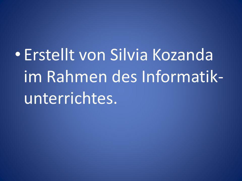Erstellt von Silvia Kozanda im Rahmen des Informatik-unterrichtes.